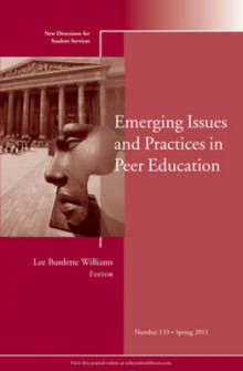 Emerging Issues and Practices in Peer Education Spring 2011 av Student Services (SS) (Heftet)