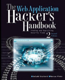 The Web Application Hacker's Handbook av Dafydd Stuttard og Marcus Pinto (Heftet)