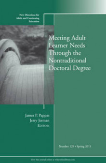 Meeting Adult Learner Needs Through the Nontraditional Doctoral Degree Spring 2011 av Adult and Continuing Education (ACE) (Heftet)