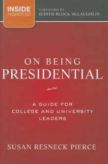 On Being Presidential av Susan R. Pierce (Innbundet)