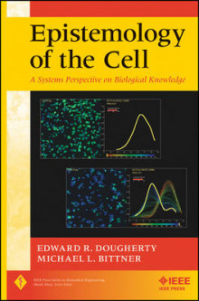 Epistemology of the Cell av Edward R. Dougherty og Michael L. Bittner (Innbundet)