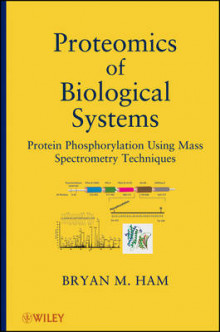 Proteomics of Biological Systems av Bryan M. Ham (Innbundet)