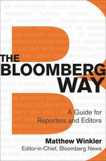 The Bloomberg Way: A Guide for Reporters and Editors av Matthew Winkler (Heftet)