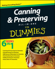 Canning & Preserving All-in-One For Dummies av American Geriatric Society og Consumer Dummies (Heftet)