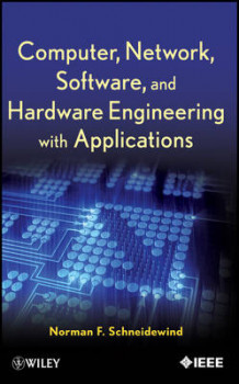Computer, Network, Software, and Hardware Engineering with Applications av Norman F. Schneidewind (Innbundet)
