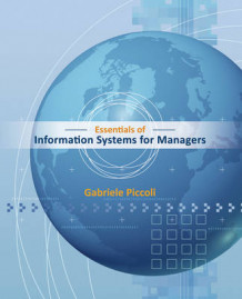 Essentials of Information Systems for Managers av Gabe Piccoli (Heftet)