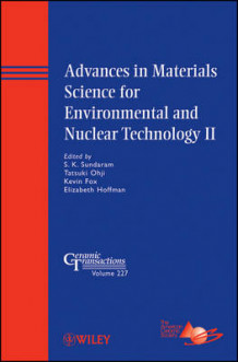 Advances in Materials Science for Environmental and Nuclear Technology II (Innbundet)