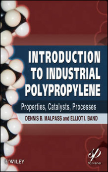 Introduction to Industrial Polypropylene av Dennis B. Malpass og Elliot Band (Innbundet)