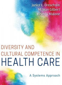 Diversity and Cultural Competence in Health Care av Janice L. Dreachslin, M. Jean Gilbert og Beverly Malone (Heftet)