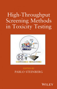 High-Throughput Screening Methods in Toxicity Testing (Innbundet)