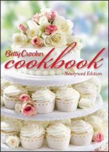 Betty Crocker Cookbook, Newlywed Edition av Betty Crocker Editors (Innbundet)