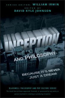 Inception and Philosophy (Heftet)