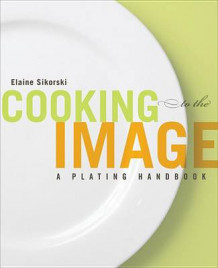 Cooking to the Image av Elaine Sikorski (Heftet)