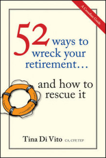 52 Ways to Wreck Your Retirement av Tina Di Vito (Heftet)