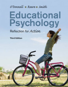 Educational Psychology av Angela M. O'Donnell, Johnmarshall Reeve og Jeffrey K. Smith (Heftet)