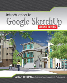 Introduction to Google SketchUp av Aidan Chopra, Laura Town og Chris Pichereau (Heftet)