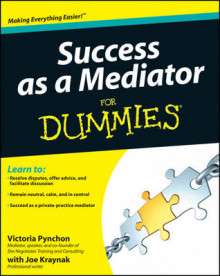 Success as a Mediator For Dummies av Victoria Pynchon og Joe E. Kraynak (Heftet)