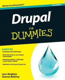 Drupal For Dummies av Lynn Beighley og Seamus Bellamy (Heftet)