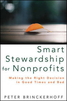 Smart Stewardship for Nonprofits av Peter C. Brinckerhoff (Innbundet)