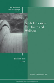 Adult Education for Health and Wellness 2011 av Adult and Continuing Education (ACE) (Heftet)