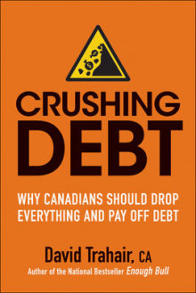 Crushing Debt av David Trahair (Heftet)