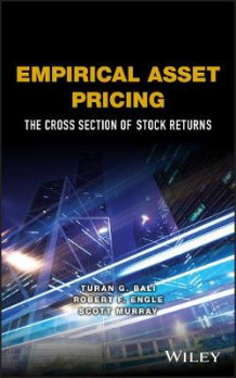 Empirical Asset Pricing av Turan G. Bali, Robert F. Engle og Scott Murray (Innbundet)