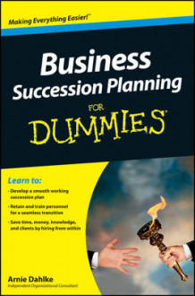 Business Succession Planning For Dummies av Arnold Dahlke (Heftet)