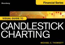 Bloomberg Visual Guide to Candlestick Charting av Michael C. Thomsett (Heftet)