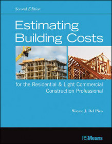 Estimating Building Costs for the Residential & Light Commercial Construction Professional av Wayne J. DelPico (Heftet)