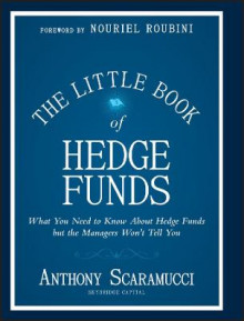 The Little Book of Hedge Funds av Anthony Scaramucci (Innbundet)