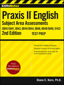 CliffsNotes Praxis II English Subject Area Assessments (0041, 0043, 0044/5044, 0048, 0049, 5142) av Diane E. Kern (Heftet)