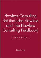 Flawless Consulting 3e Set (includes Flawless Consulting 3e and The Flawless Consulting Fieldbook) av Peter Block (Innbundet)