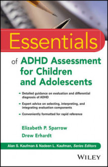 Essentials of ADHD Assessment for Children and Adolescents av Elizabeth P. Sparrow og Drew Erhardt (Heftet)