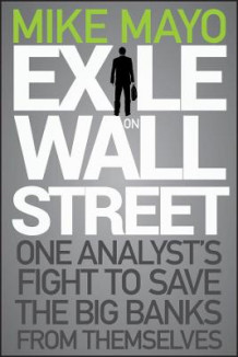 Exile on Wall Street av Mike Mayo (Innbundet)