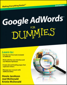 Google AdWords For Dummies av Howie Jacobson, Joel McDonald og Kristie McDonald (Heftet)