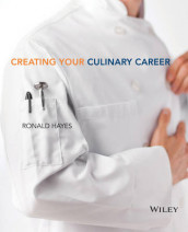 Creating Your Culinary Career av Ronald Hayes og The Culinary Institute of America (CIA) (Heftet)