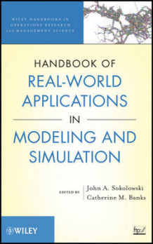 Handbook of Real-World Applications in Modeling and Simulation (Innbundet)