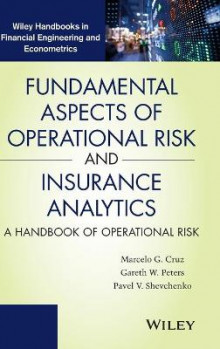 Fundamental Aspects of Operational Risk and Insurance Analytics av Marcelo G. Cruz, Gareth W. Peters og Pavel Shevchenko (Innbundet)
