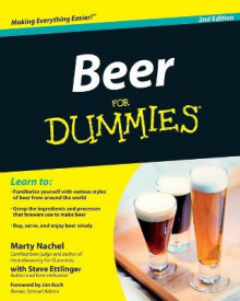 Beer For Dummies av Marty Nachel og Steve Ettlinger (Heftet)