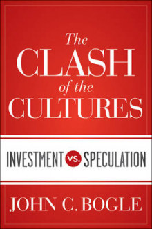 The Clash of the Cultures av John C. Bogle (Innbundet)