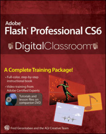 Adobe Flash Professional CS6 Digital Classroom av Fred Gerantabee og AGI Creative Team (Heftet)