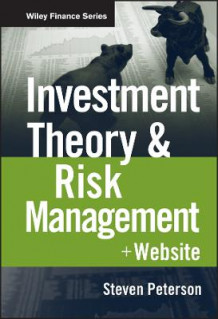 Investment Theory and Risk Management av Steven Peterson (Blandet mediaprodukt)