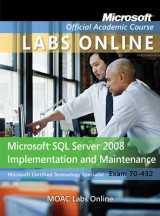Omslag - Microsoft SQL Server 2008 Implementation and Maintenance Access Code, MOAC 70-432