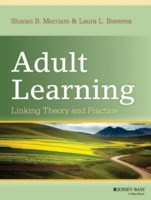 Adult Learning av Sharan B. Merriam og Laura L. Bierema (Innbundet)