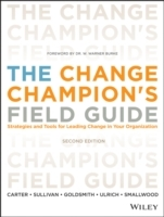 The Change Champion's Field Guide av Louis Carter, Roland L. Sullivan, Marshall Goldsmith, Dave Ulrich og Norman Smallwood (Heftet)