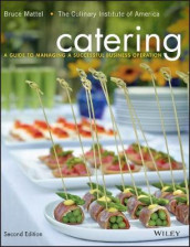 Catering av Bruce Mattel og The Culinary Institute of America (CIA) (Innbundet)