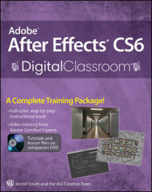 Adobe After Effects CS6 Digital Classroom av Jerron Smith (Heftet)
