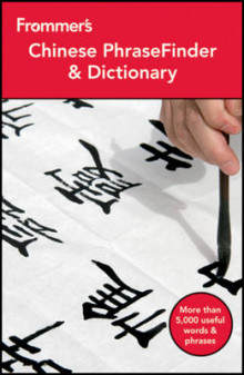 Frommer's Chinese PhraseFinder & Dictionary, 2nd Edition av Wendy Abraham (Heftet)