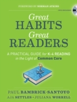 Great Habits, Great Readers: A Practical Guide for K-4 Reading in the Light of Common Core av Paul Bambrick-Santoyo, Aja Settles og Juliana Worrell (Heftet)