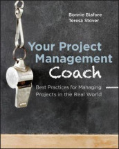 Your Project Management Coach av Bonnie Biafore og Teresa Stover (Heftet)